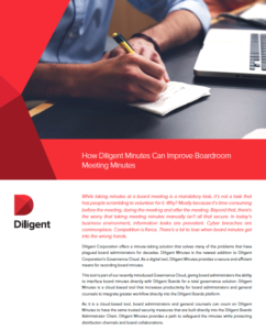 See how Diligent Minutes can improve your boardroom meeting minutes taking process