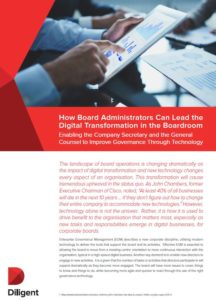 How board administrators can lead the digital transformation in the boardroom - Diligent's Governance Cloud